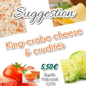 Le King Crabe Cheese, full crudités - La tartiniere du zoning - Wauthier-Braine