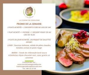 PROMO : 1 PLAT ACHETÉ + 1 POTAGE + 1 DESSERT POUR 12,5€ AU LIEU DE 15,5€ - Traiteur Géraldine - Jambes